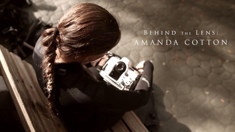 [VIDEO] Behind The Lens: Amanda Cotton