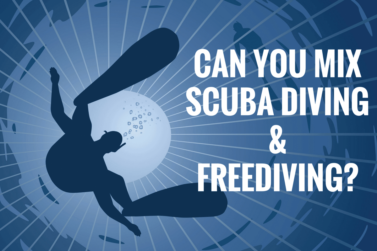 Can you mix Scuba Diving & Freediving