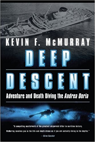 Deep Descent, Adventure, and Death Diving the Andrea Doria