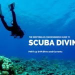 Beginners Guide to Scuba Diving_ PART 13 - Drift Dives and Currents