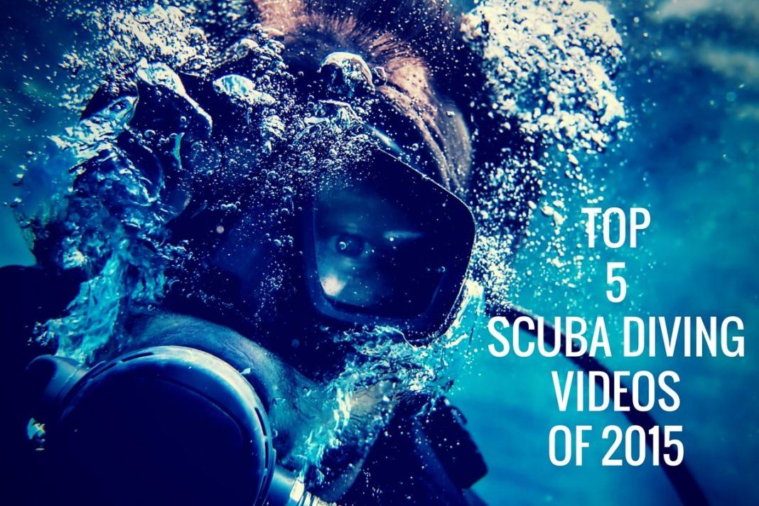 Top 5 Scuba Videos Of 2015