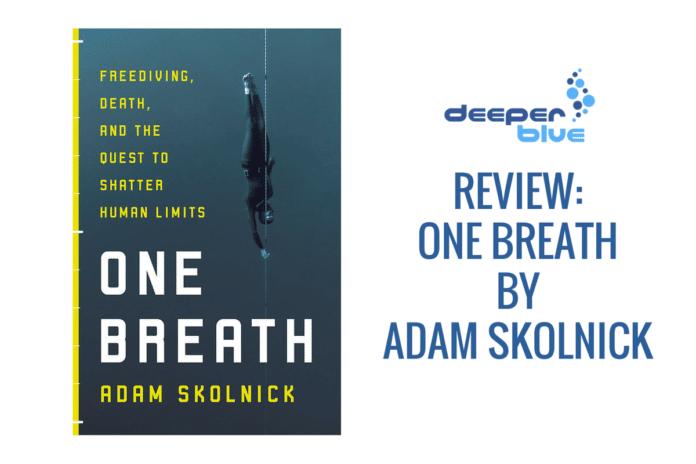 DeeperBlue.com - Review One Breath By Adam Skolnick