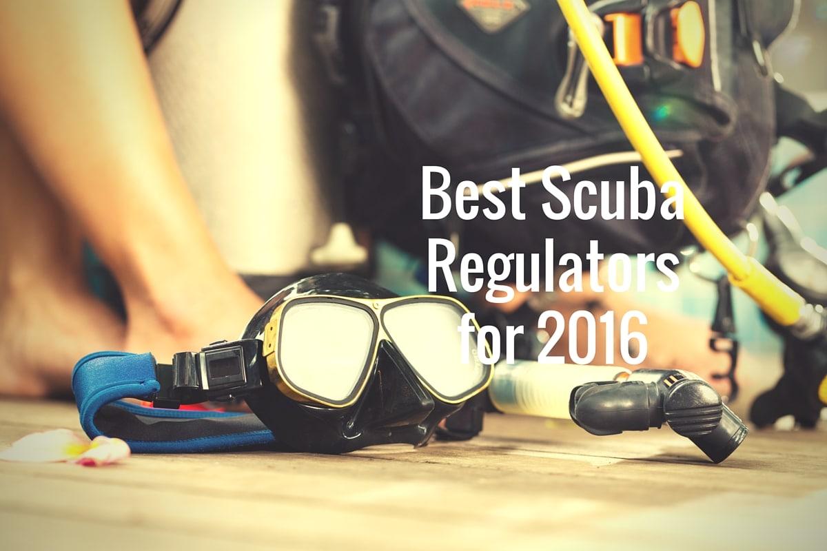 Best Scuba Regulators for 2016