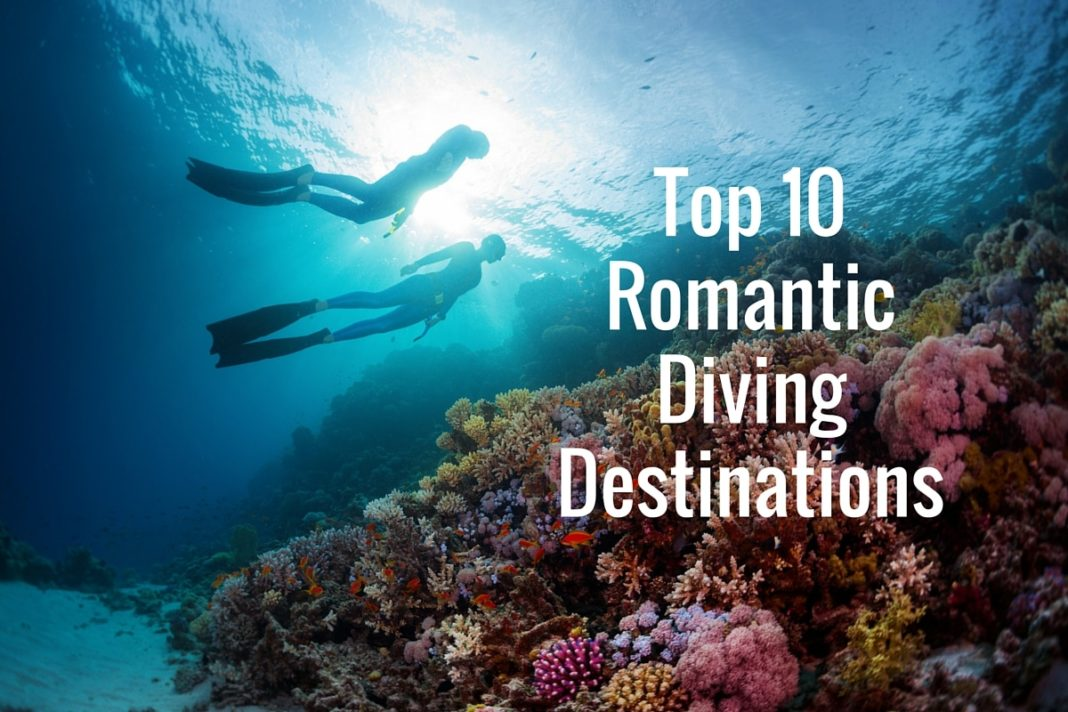 Top 10 Romantic Diving Destinations