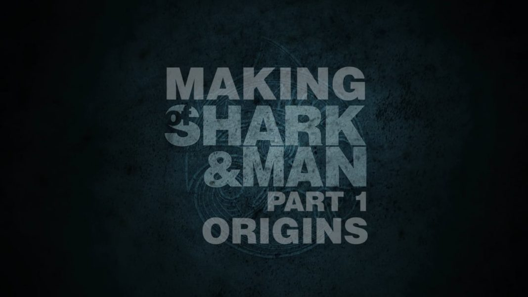 The Making Of Shark and Man - Origins 1