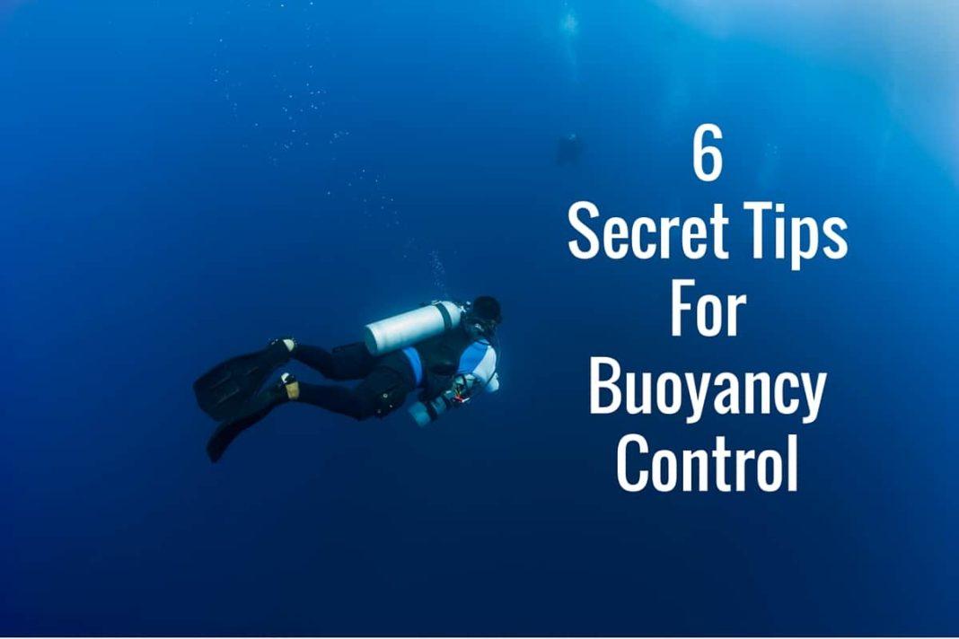 6 Secret Tips For Buoyancy Control