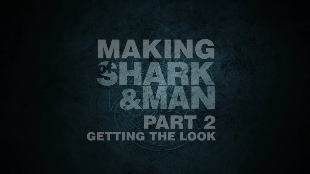 The Making Of Shark And Man - Getting The Look 1