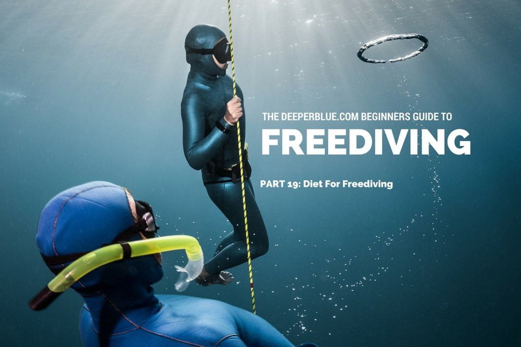 Beginners Guide to Freediving_ PART 19 - Diet For Freediving