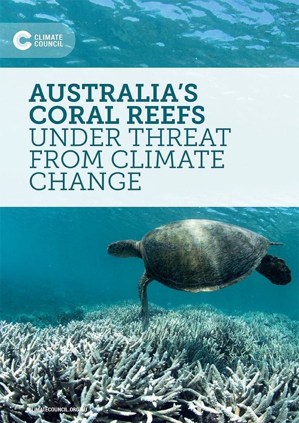 Australia's Climate Council Report on Reefs