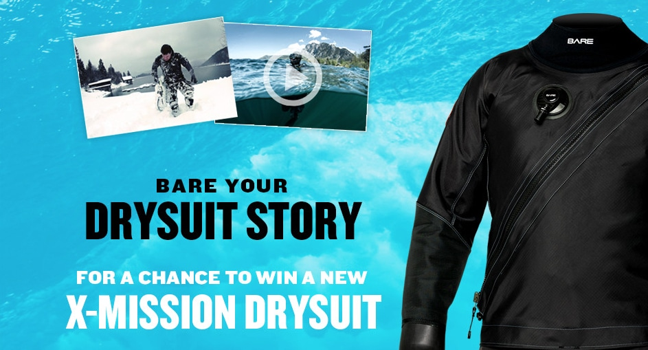 Tell Your Drysuit Story, Win A BARE X-Mission Drysuit