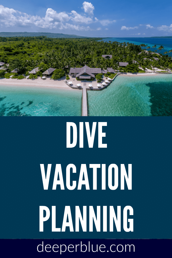 Dive Vacation Planning