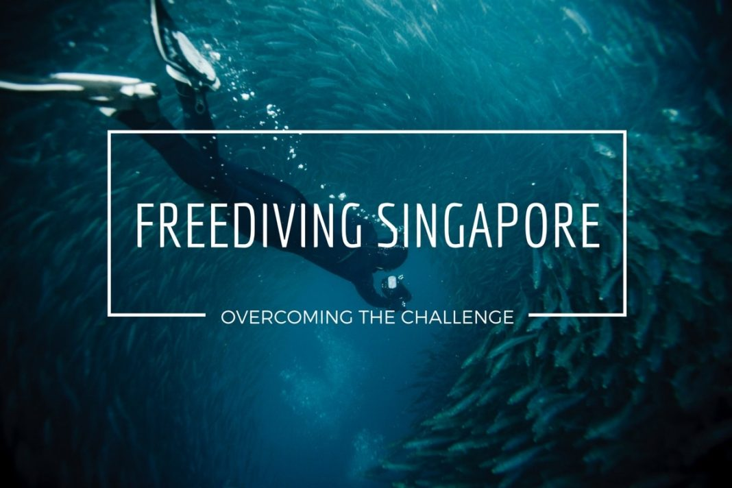 Water, water everywhere... Freediving Singapore: Overcoming the Challenge 1