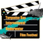 Second Annual Turquoise Bay International Underwater Film Festival Now Accepting Submissions