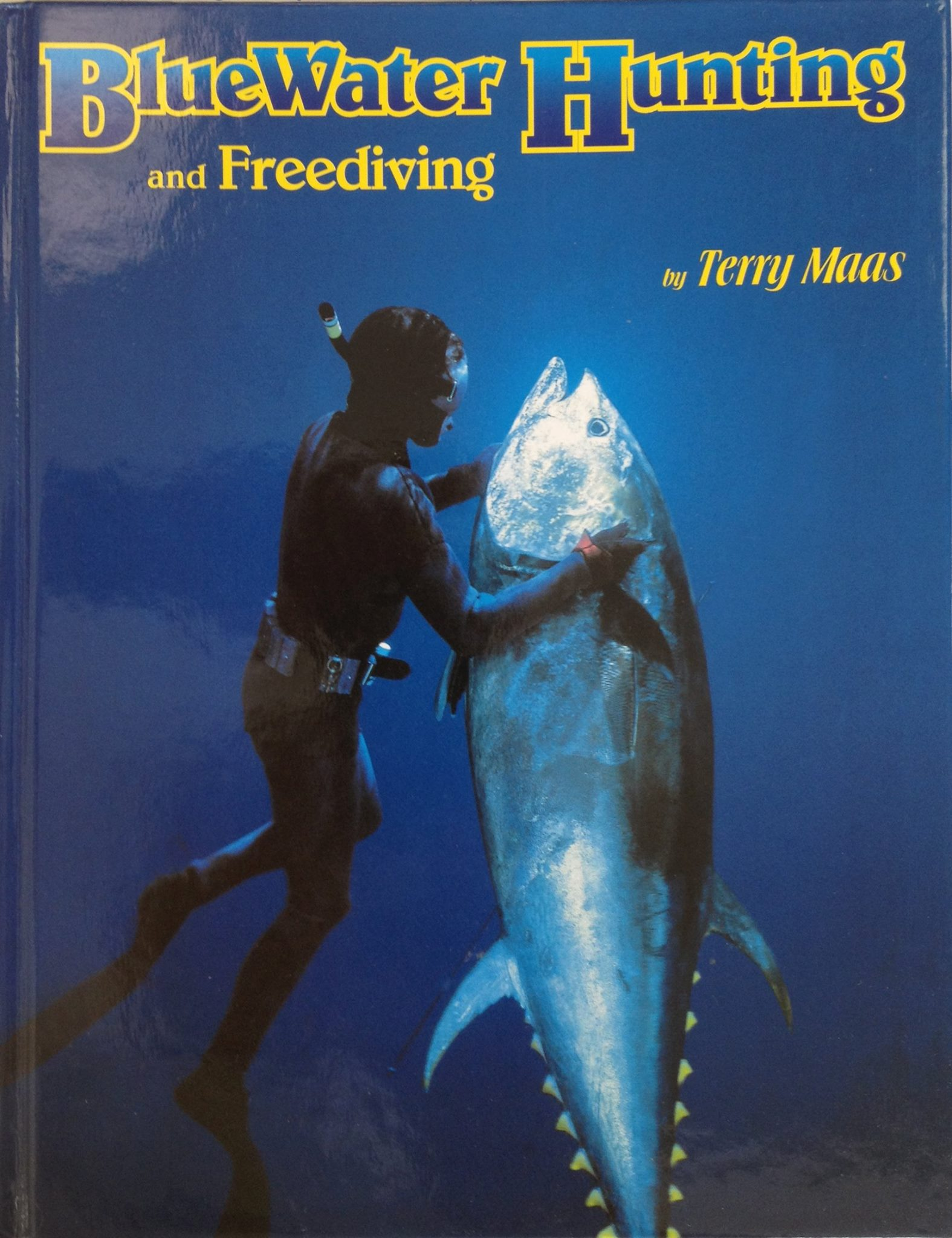 Terry Maas' BlueWater Hunting and Freediving now available in digital form.