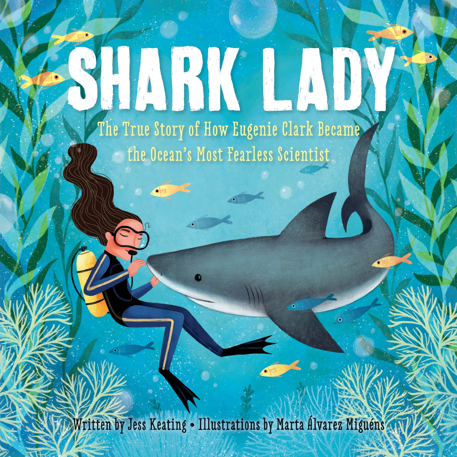 """Shark Lady: The True Story of How Eugenie Clark Became the Ocean's Most Fearless Scientist"""