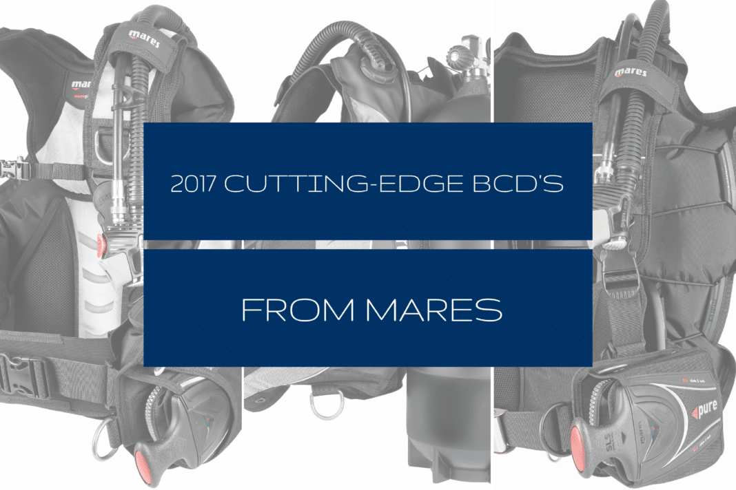2017 Cutting-Edge BCD's From Mares