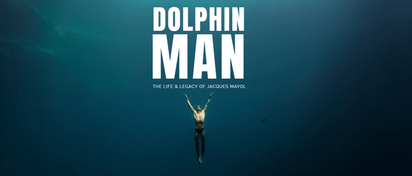 Dolphin Man _ The story of Jacques Mayol