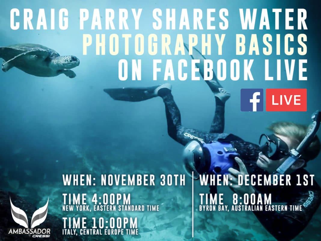 Underwater Photographer Craig Parry To Host Facebook Live Event