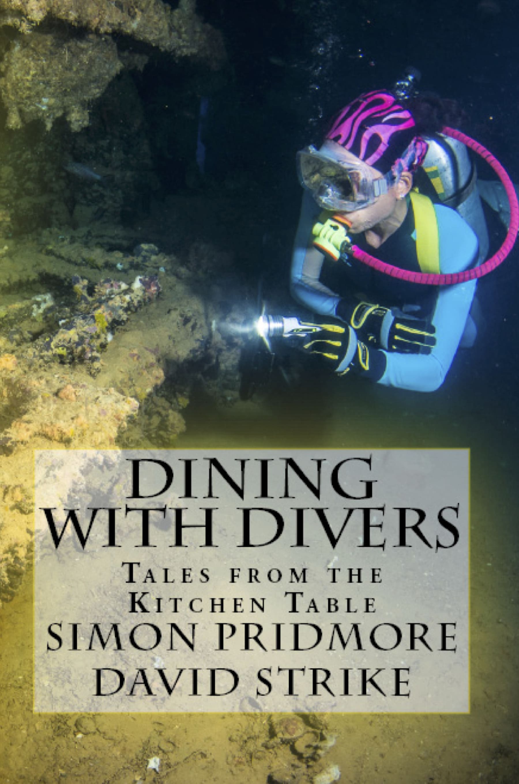 New 'Dining With Divers' Cookbook Just Published