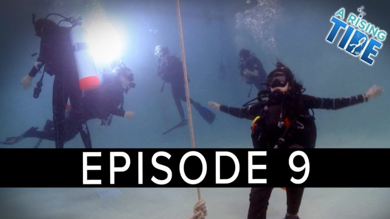 'A Rising Tide' Webseries – Episode 9 – Back in the Pool for SSI Scuba Training