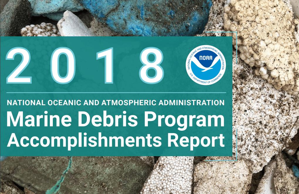 2018 NOAA Marine Debris Program Accomplishments Report