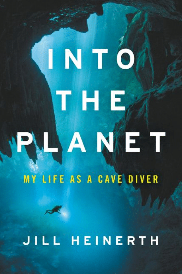 Cave Diver Jill Heinerth's Autobiography Due Out In August