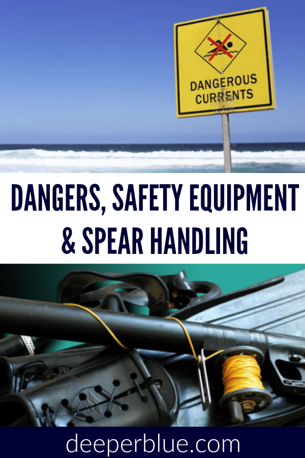 Dangers, Safety Equipment & Spear Handling