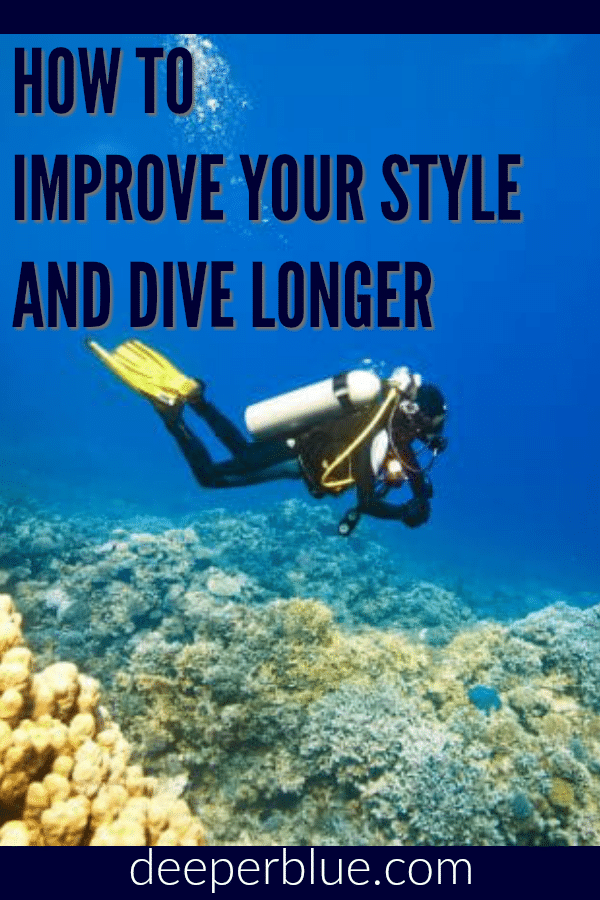 How to Improve Your Style and Dive Longer