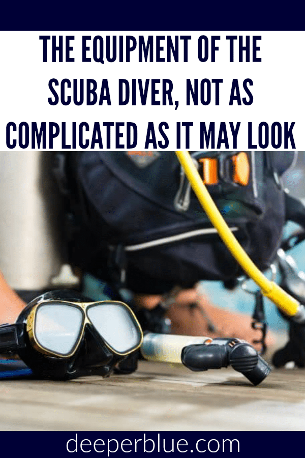The Equipment Of The Scuba Diver, Not as Complicated as It May Look