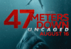 '47 Meters Down: Uncaged' Debuts At No. 7 In U.S. Box Office