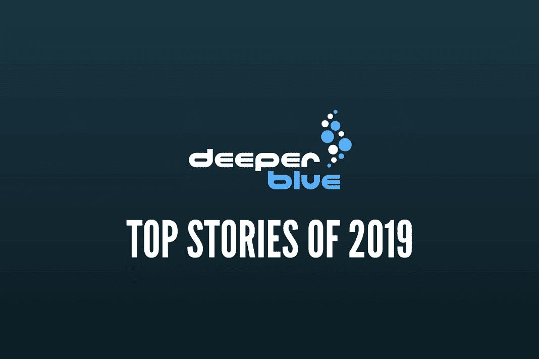 DeeperBlue.com - Top Stories of 2019