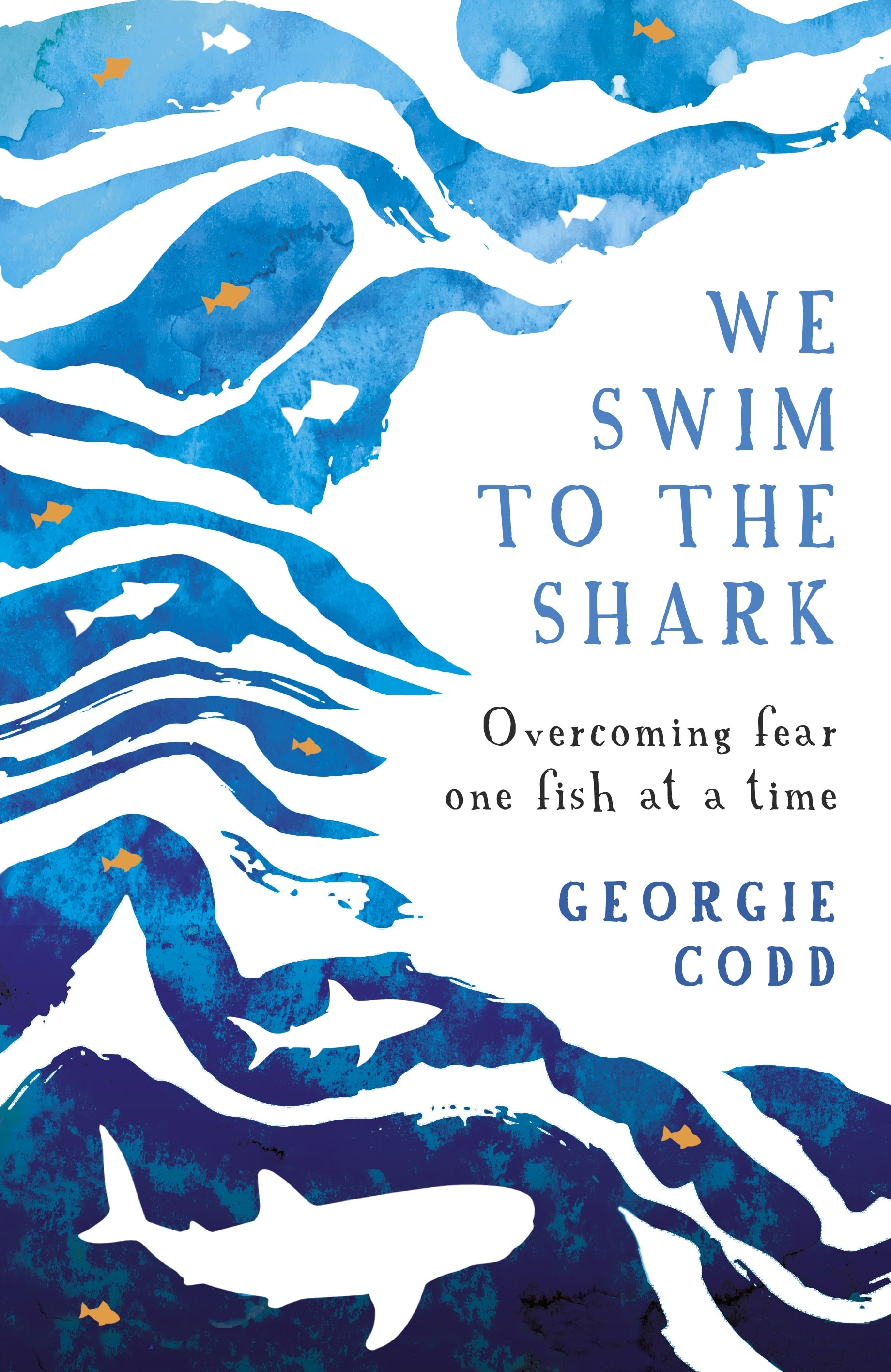 Georgie Codd's 'We Swim To The Shark'